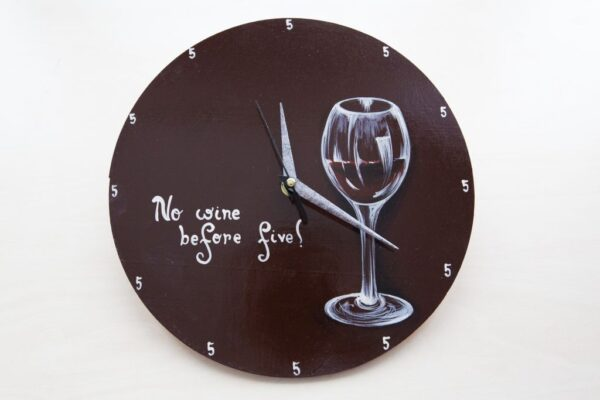 No Wine Before Five Painted Clock